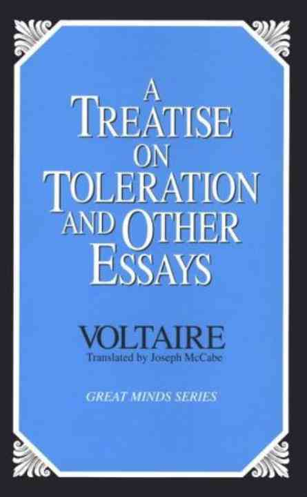 A Treatise on Toleration and Other Essays By Voltaire/ McCabe, Joseph (TRN)/ McCabe, Joseph